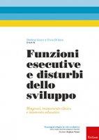Copertina di 'Funzioni esecutive e disturbi dello sviluppo'