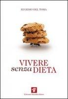Copertina di 'Vivere senza dieta'