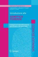 Copertina di 'Introduzione alla genetica forense. Indagini di identificazione personale e di paternità'