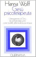 Copertina di 'Gesù psicoterapeuta. L'atteggiamento di Gesù nei confronti degli uomini come modello della moderna psicoterapia'
