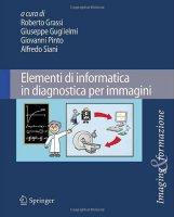 Copertina di 'Elementi di informatica in diagnostica per immagini'