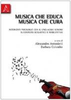 Interventi psicologici con il linguaggio sonoro in contesto scolastico e riabilitativo